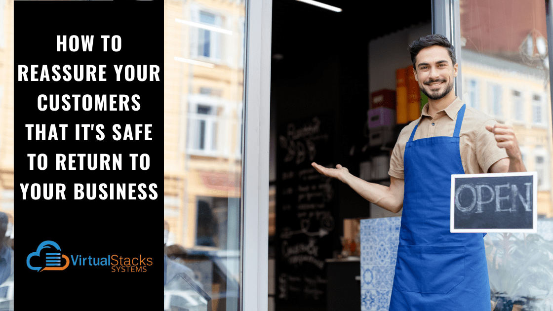 How to Reassure Your Customers That It's Safe to Return to Your Business