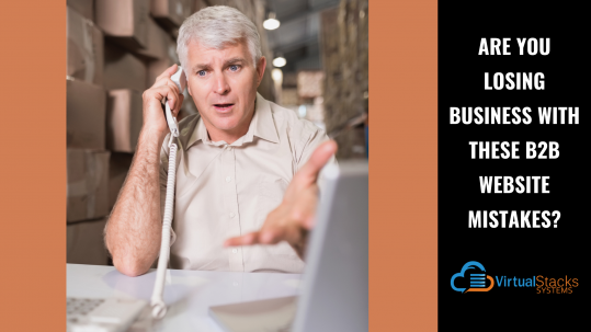 Are You Losing Business With These B2B Website Mistakes?