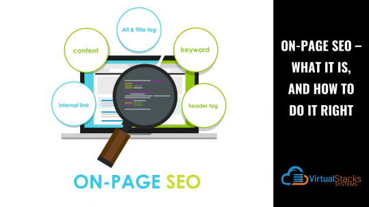 On-Page SEO – What It Is, And How To Do It Right